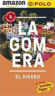 MARCO POLO Reiseführer La Gomera + El Hierro